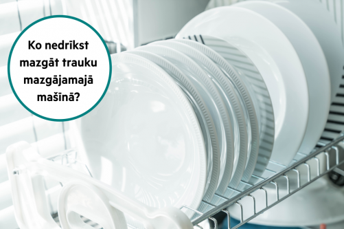 Ko nedrīkst mazgāt trauku mazgājamajā mašīnā?
